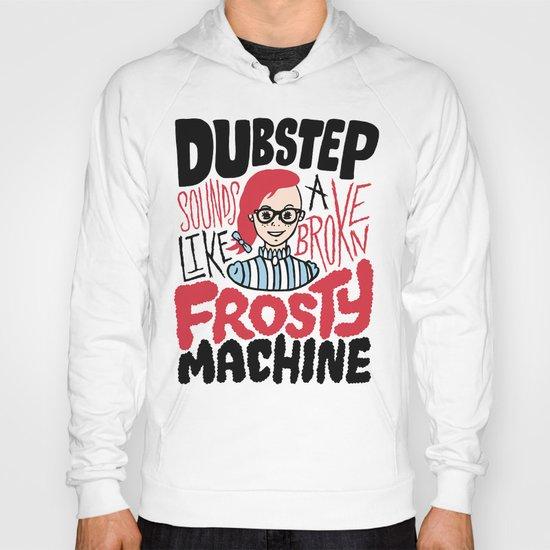 Frosty Dubstep Hoody