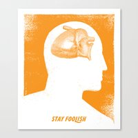 Stay Foolish Canvas Print