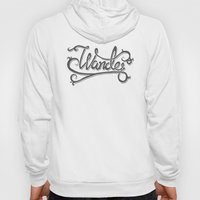 Not All Who Wander... Hoody