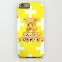 This is Where The Magic Happens iPhone 6 Slim Case