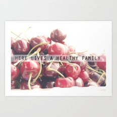For a healthy family Art Print