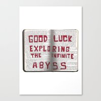 Good Luck Exploring the infinite abyss Canvas Print