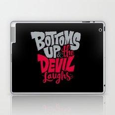 Bottoms Up & The Devil Laughs Laptop & iPad Skin