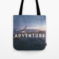 Never Lose Your Sense of Adventure Tote Bag
