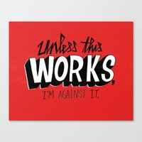 Mad Men: Unless this work, I'm against it. Canvas Print