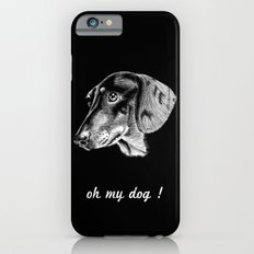 oh my dog ! Slim Case iPhone 6s