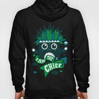 I am the chief! Hoody