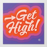 Get High! Canvas Print