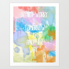 DO NOT WORRY Art Print