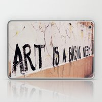 Art Is A Basic Need Laptop & iPad Skin