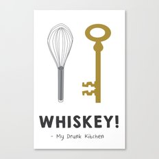 Whiskey! Canvas Print