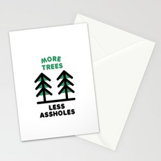 More Trees Less Assholes Stationery Cards