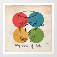 This Is My Glass Of Dali Art Print