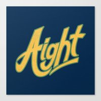 aight Canvas Print