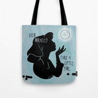 Even Miracles Take A Lit… Tote Bag