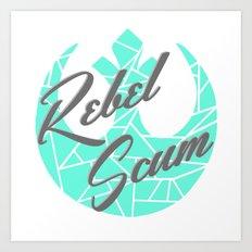 Rebel Scum Mint Gray And… Art Print