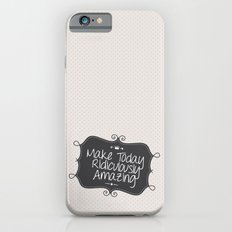 make today ridiculously amazing iPhone 6s Slim Case