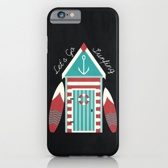 Let's Go Surfing. iPhone & iPod Case