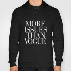 More Issues than Vogue Typography Hoody