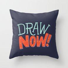 DRAW NOW Throw Pillow