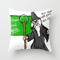 Gandalf the teacher Throw Pillow