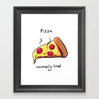 Pizza Is Great Framed Art Print