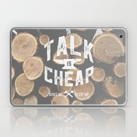 Talk is Cheap Laptop & iPad Skin