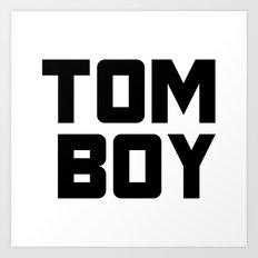 Tom Boy Art Print