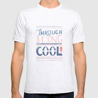 THROUGH BEING COOL Mens Fitted Tee Ash Grey SMALL