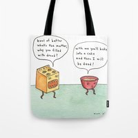 bowl of batter, what's the matter Tote Bag