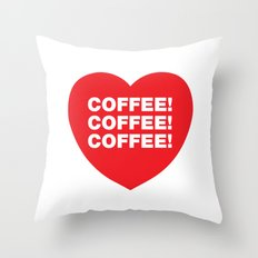 COFFEE! Throw Pillow