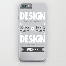 Design is how it works Slim Case iPhone 6s