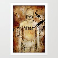 Less Is More. Art Print
