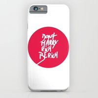 Don't Marry Rich Be Rich iPhone 6 Slim Case