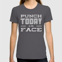 Punch Today in the Face Womens Fitted Tee Asphalt SMALL