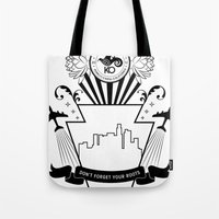 Don't Forget Your Roots … Tote Bag