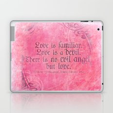 Love is a Devil - Shakespeare Love Quote Art Laptop & iPad Skin