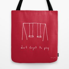 Don't forget to play - red Tote Bag