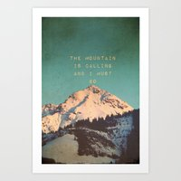 Mountain Is  Calling Art Print