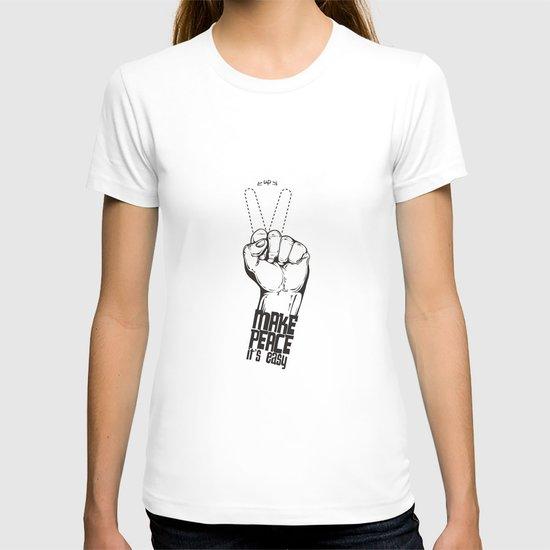 Make peace... T-shirt