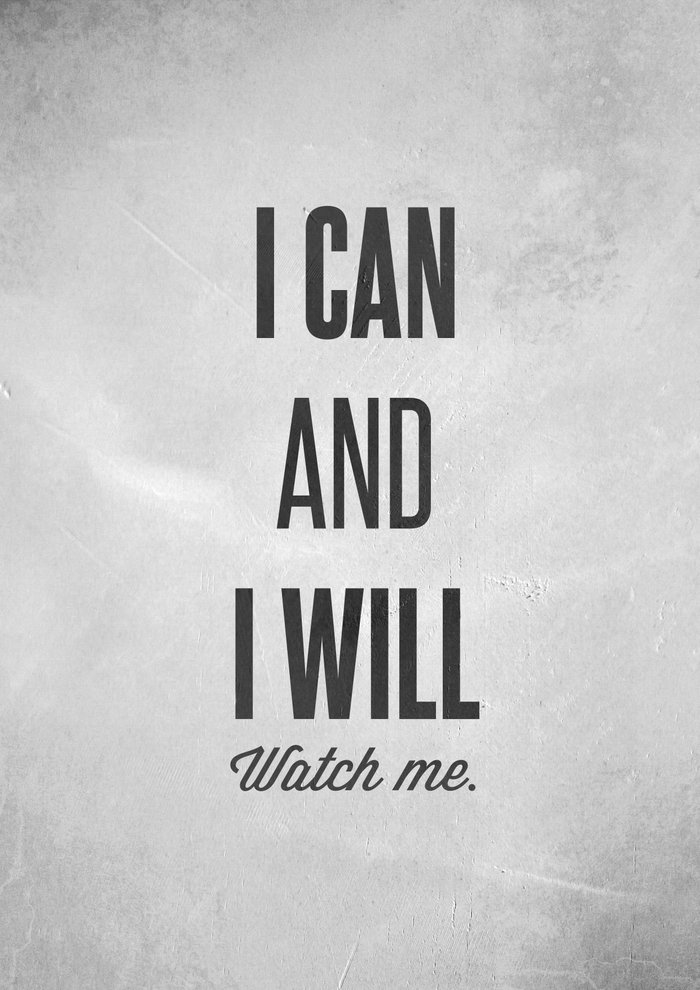 I Can And I Will Watch Me Motivational Print Art Print