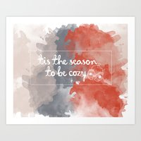 Tis The Season To Be Coz… Art Print