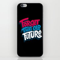 Forget that Old Future iPhone & iPod Skin