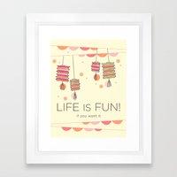life is fun Framed Art Print