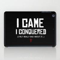 I Came. I Conquered. I F… iPad Case