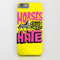 Horses Gonna Hate iPhone 6 Slim Case