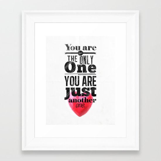 You are not the only One. Framed Art Print
