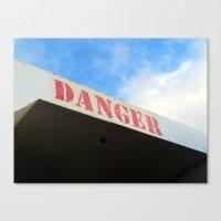 Danger Canvas Print