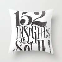 152 INSIGHTS INTO MY SOU… Throw Pillow