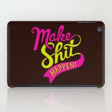 Make Shit Happen iPad Case